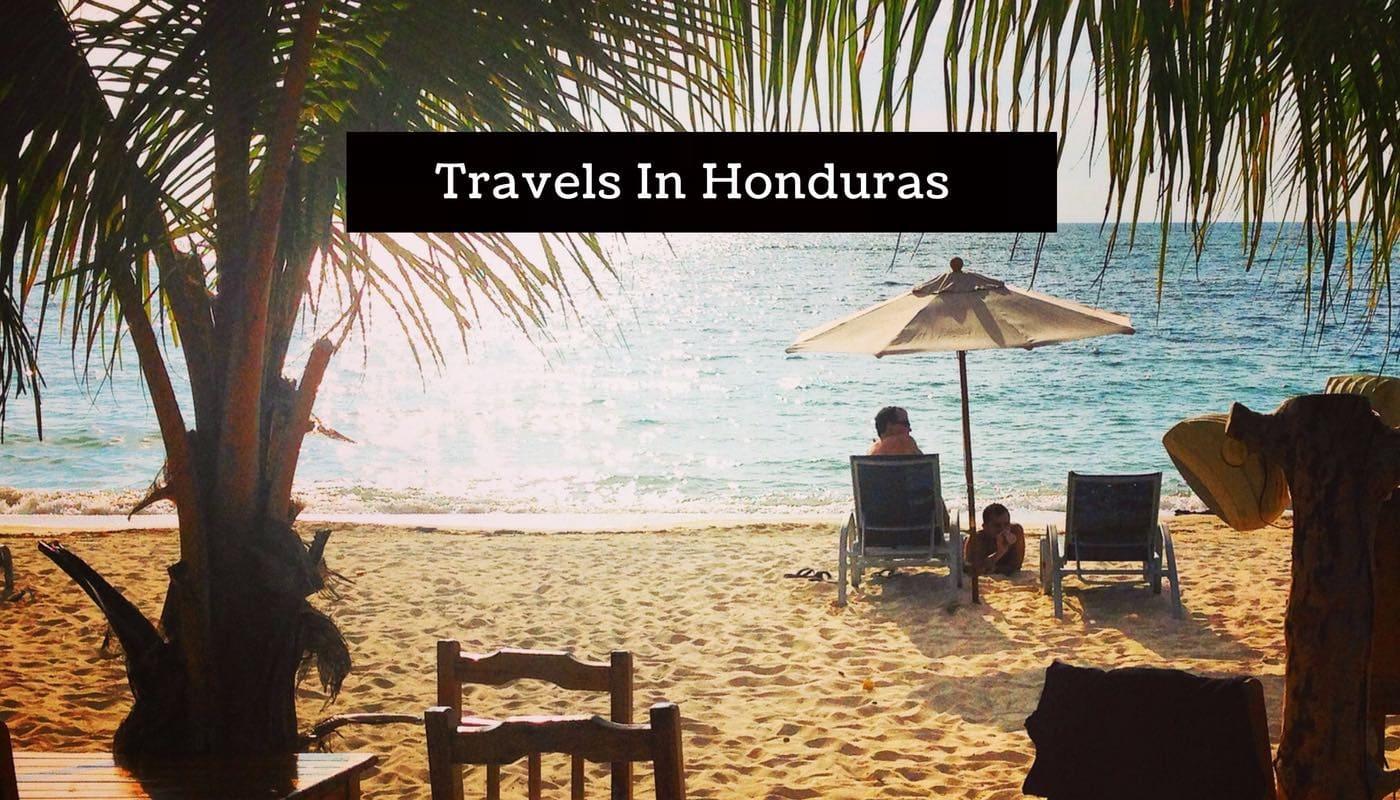 Travels in Honduras