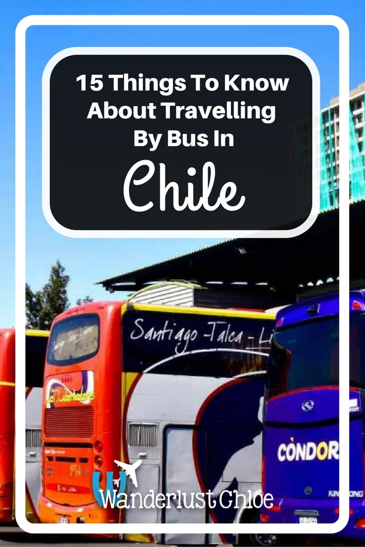 15 Things To Know About Travelling By Bus In Chile