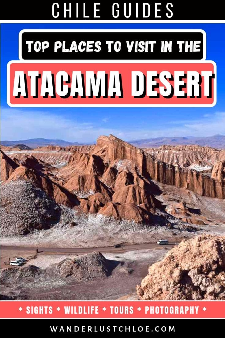 Top places to visit in the Atacama Desert, Chile