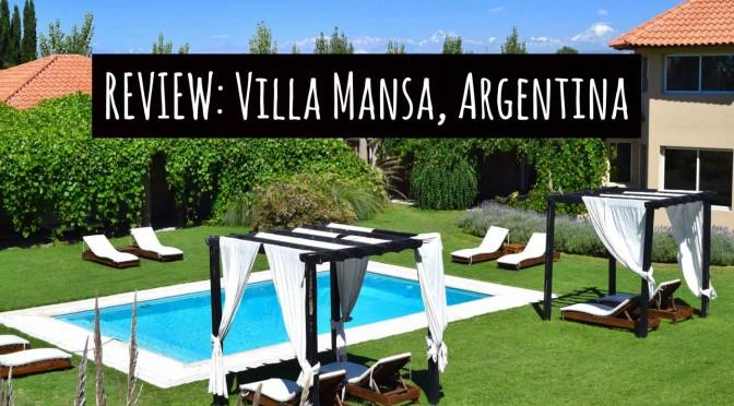 REVIEW: Villa Mansa Wine Hotel & Spa, Lujan de Cujo, Argentina