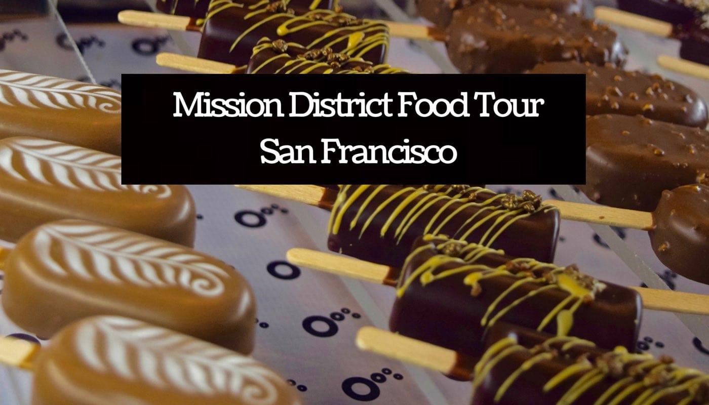 Mission District Food Tour San Francisco