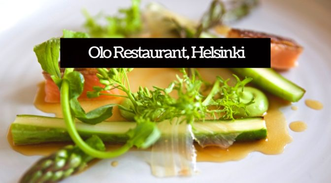 REVIEW: Olo Restaurant, Helsinki, Finland
