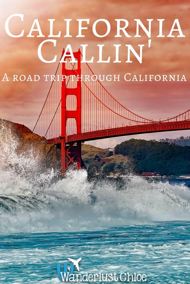 California Callin' - A road trip through California