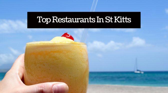 Top Restaurants In St Kitts