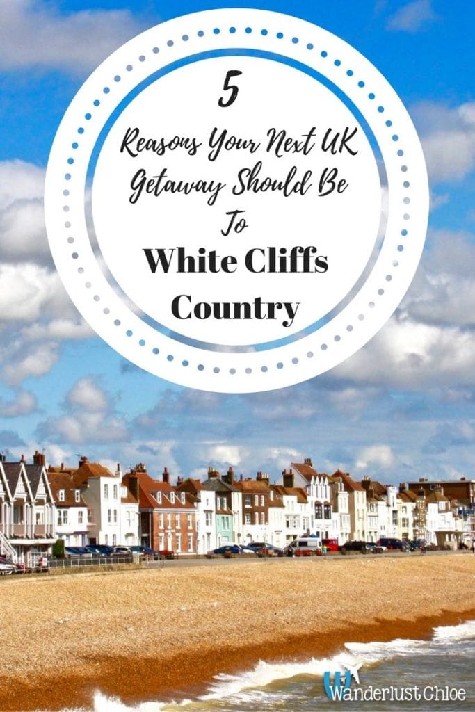 5 Reasons Your Next UK Getaway Should Be To White Cliffs Country
