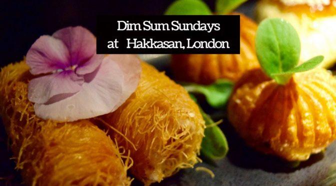 REVIEW: Hakkasan Dim Sum Sundays, London