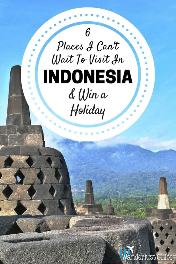 6 Places I Can't Wait To Visit In Indonesia & Win A Holiday!