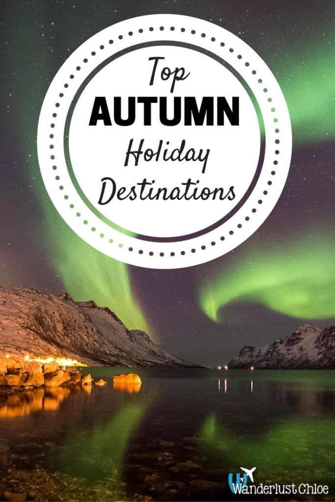 Top Autumn Holiday Destinations