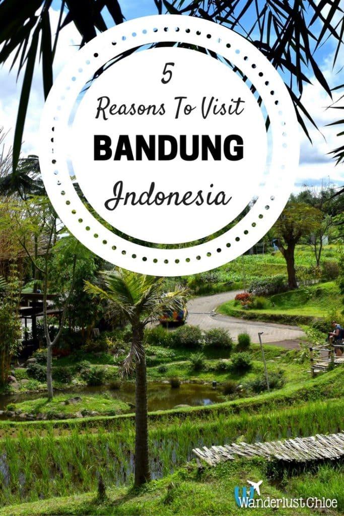 5 Reasons To Visit Bandung, Indonesia