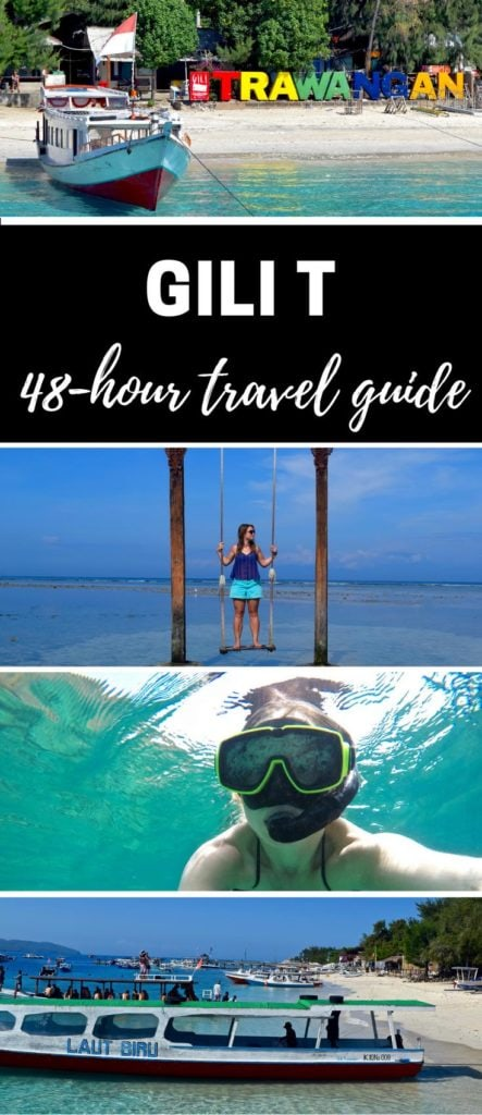 Gili T - 48-Hour Travel Guide