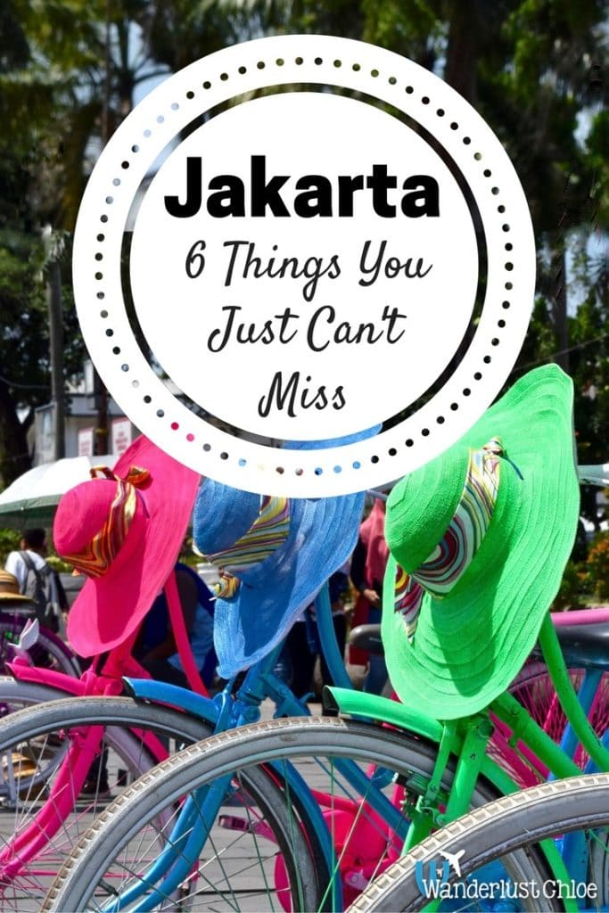 Jakarta 6 Things You Just Can't Miss