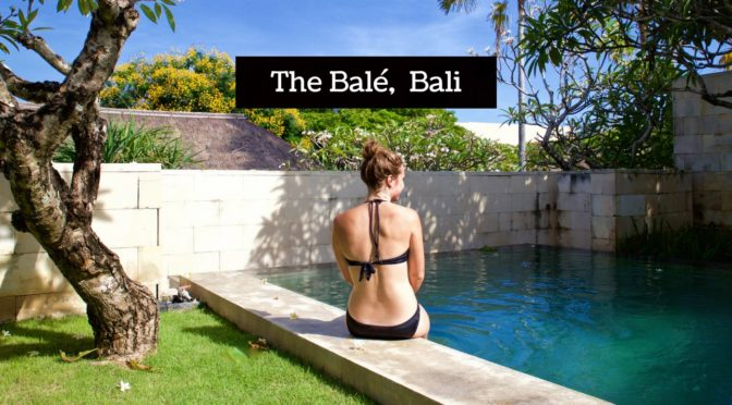 REVIEW: The Balé, Nusa Dua, Bali