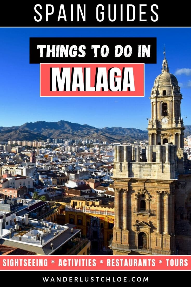 17 Unmissable Things To Do In Malaga