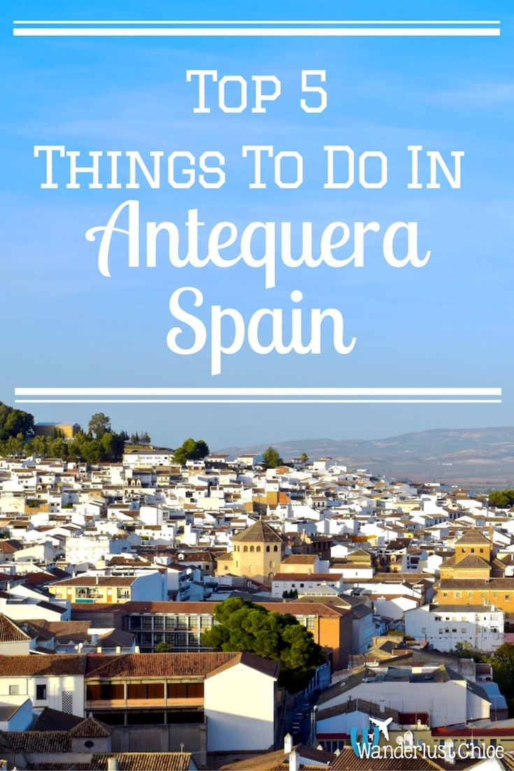 Top 5 Things To Do In Antequera, Spain