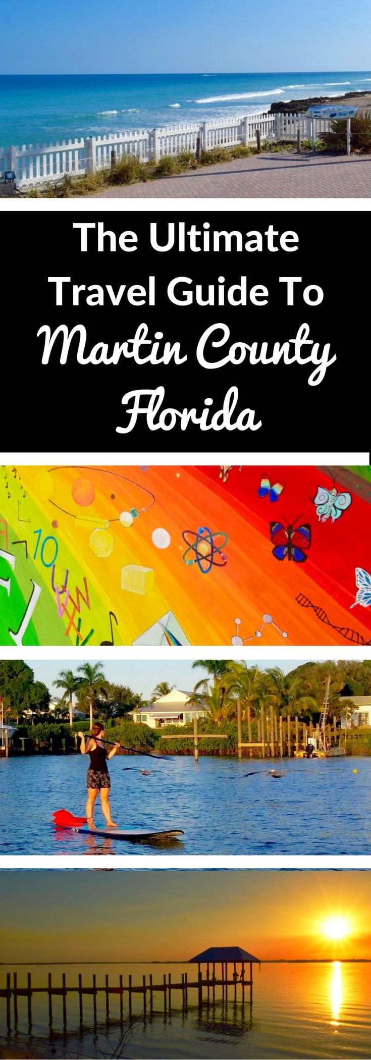 The Ultimate Travel Guide To Martin County, Florida