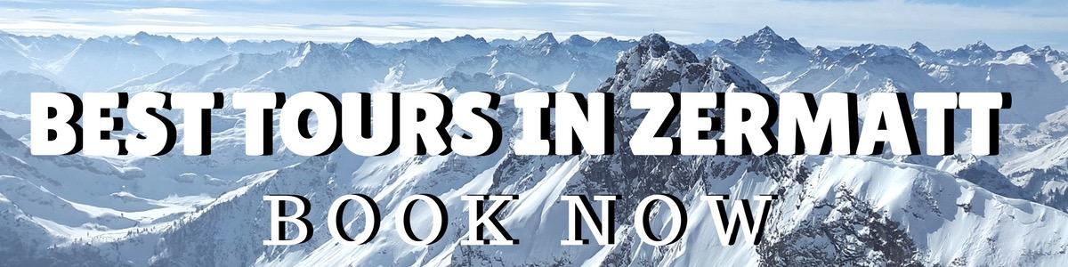 Best tours in Zermatt, Switzerland