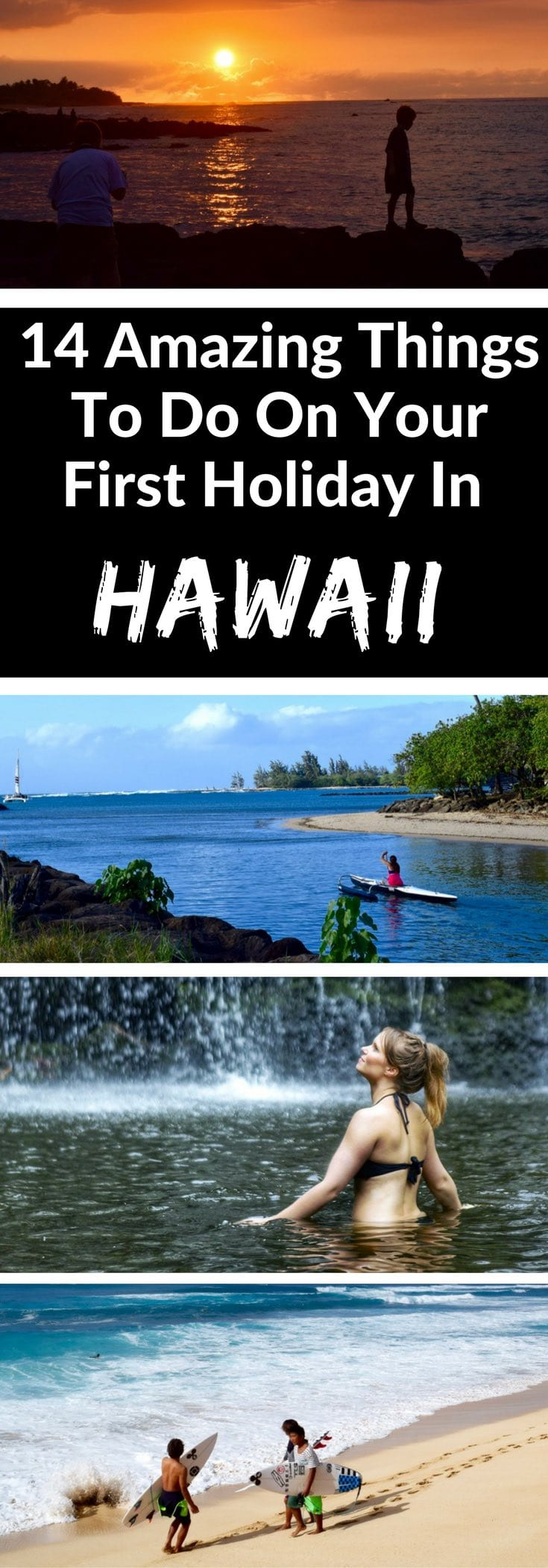 14 Amazing Things To Do On Your First Holiday In Hawaii