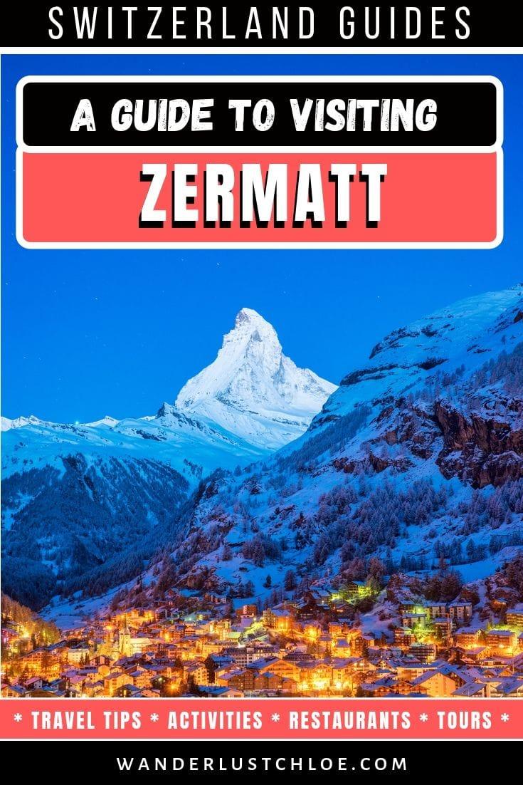 Zermatt, Switzerland Travel Guide