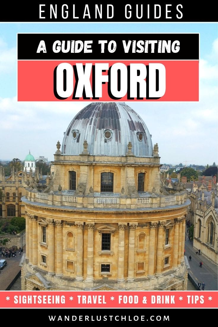 A Guide To Visiting Oxford
