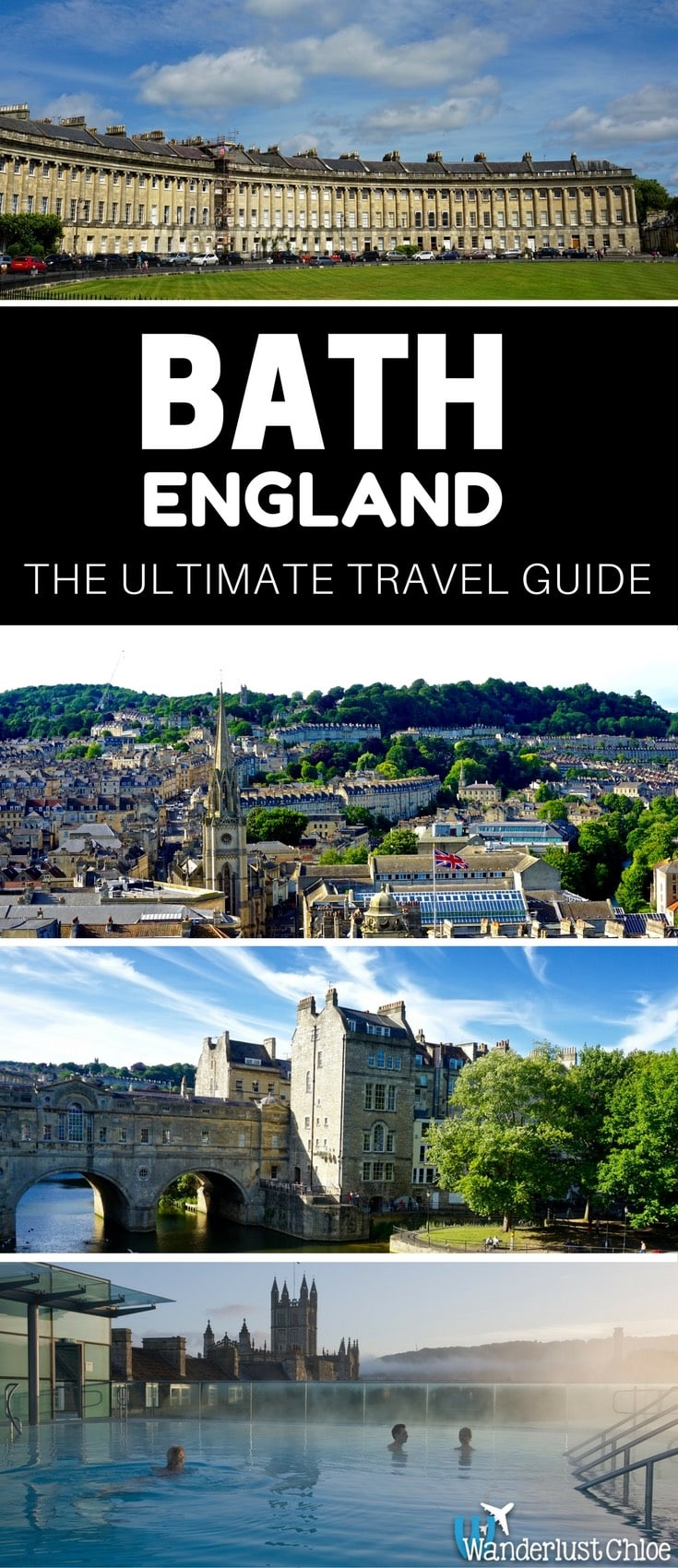 Bath, England: The Ultimate Travel Guide.