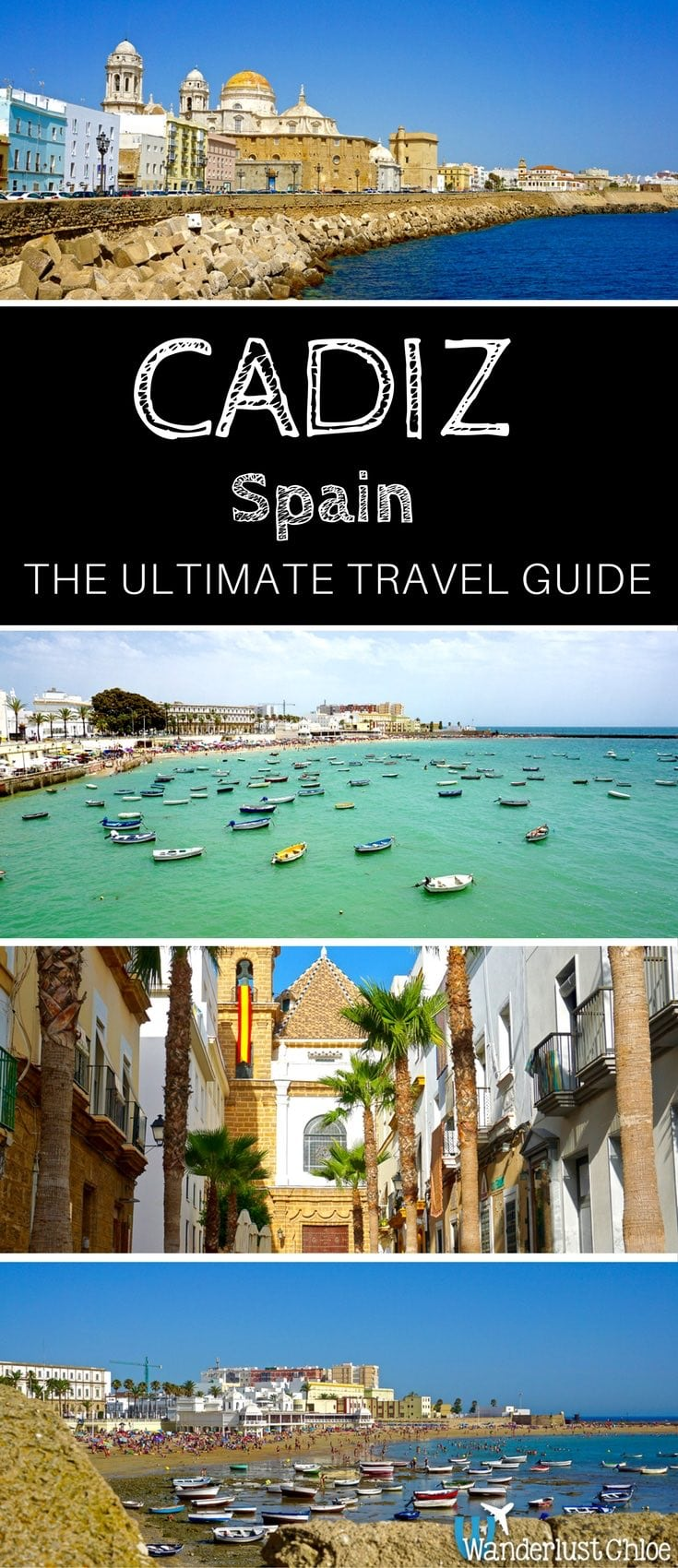 Cadiz, Spain: The Ultimate Travel Guide