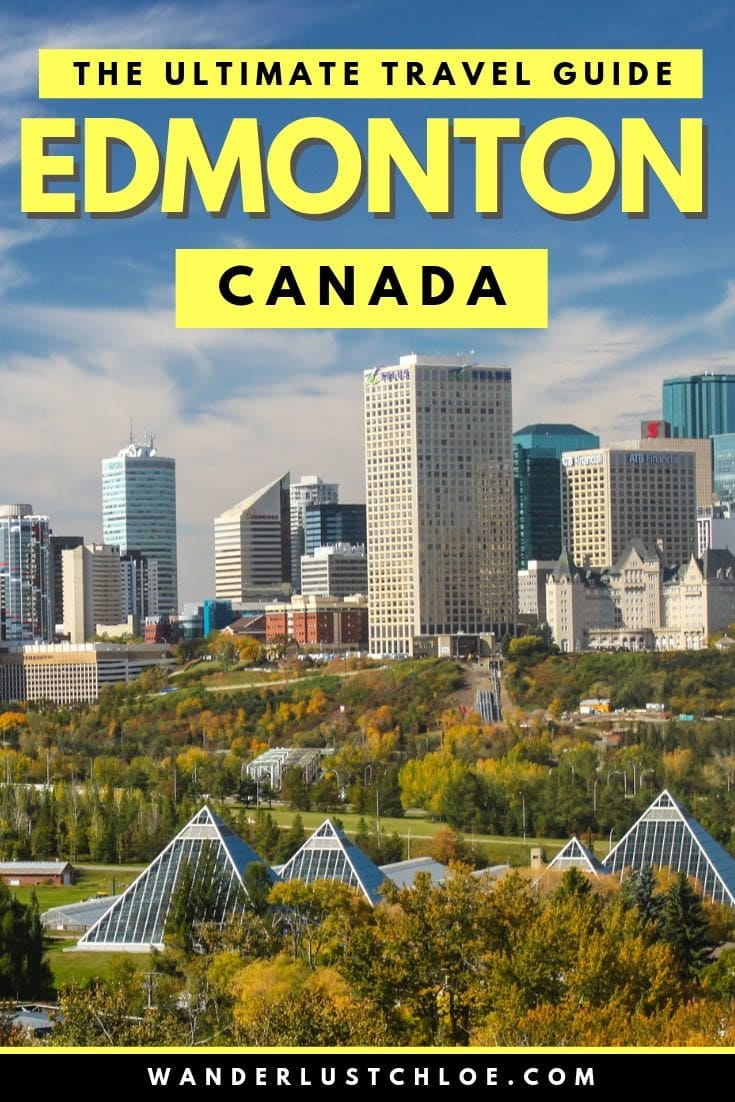 Edmonton, Alberta, Canada - The Ultimate Travel Guide