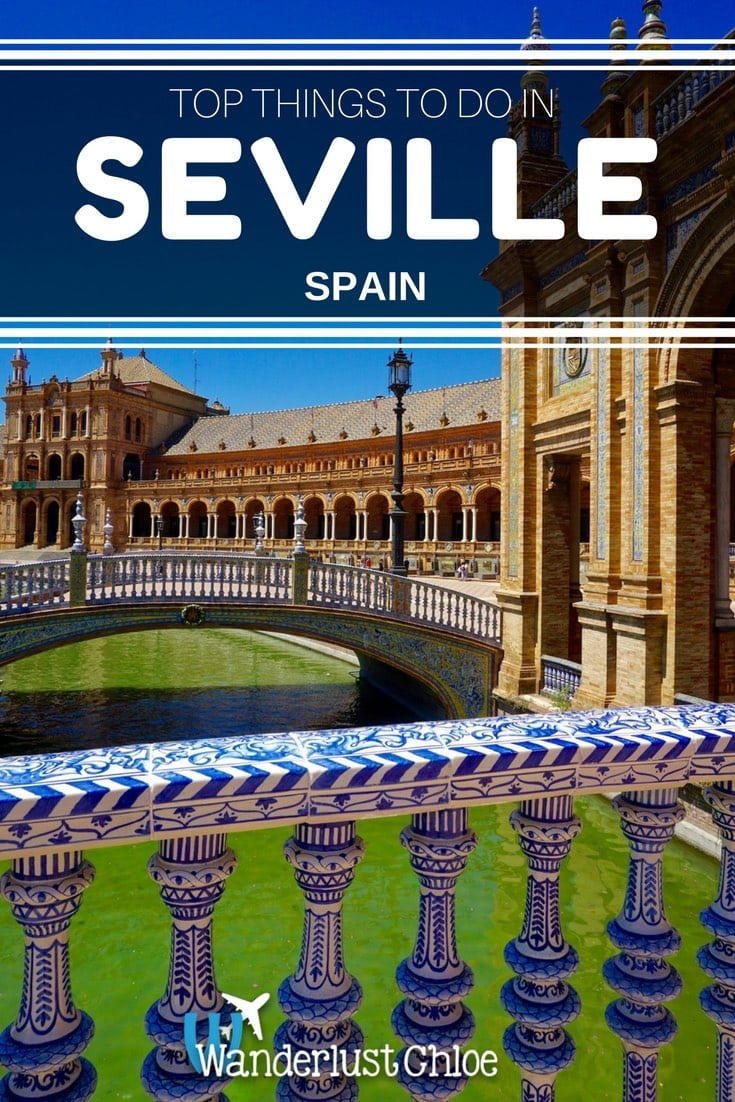 Seville, Spain - Top Things To Do