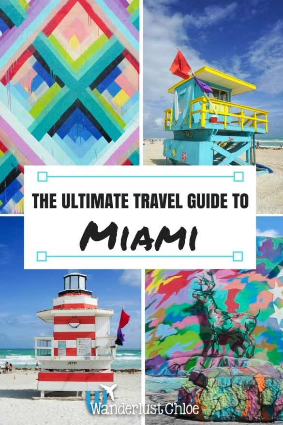 The Ultimate Travel Guide To Miami, Florida