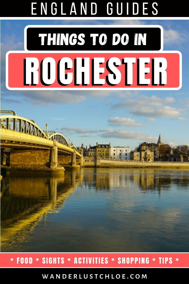 Top Things To Do In Rochester, Kent