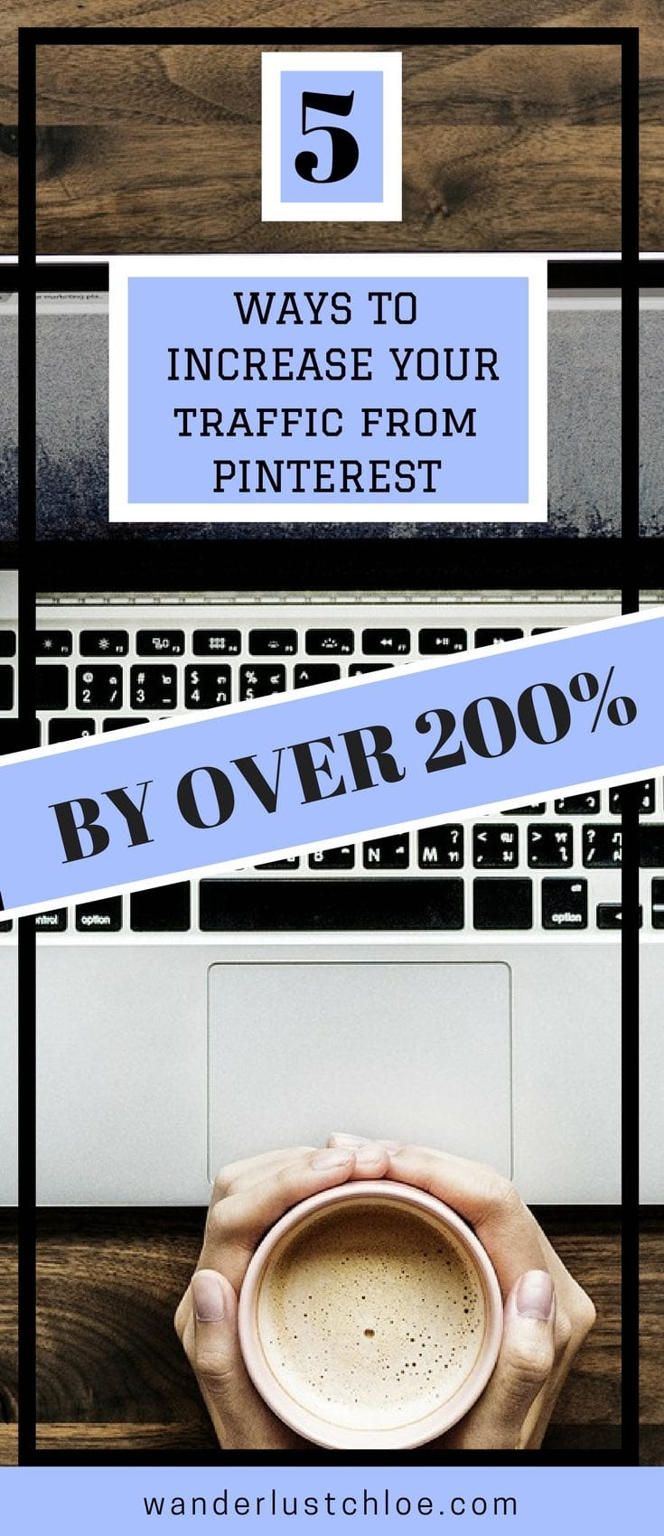 5 Ways To Increase Your Traffic From Pinterest