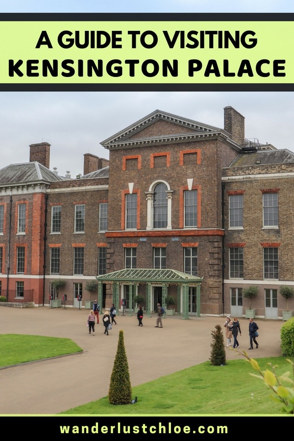 A Guide To Visiting Kensington Palace, London