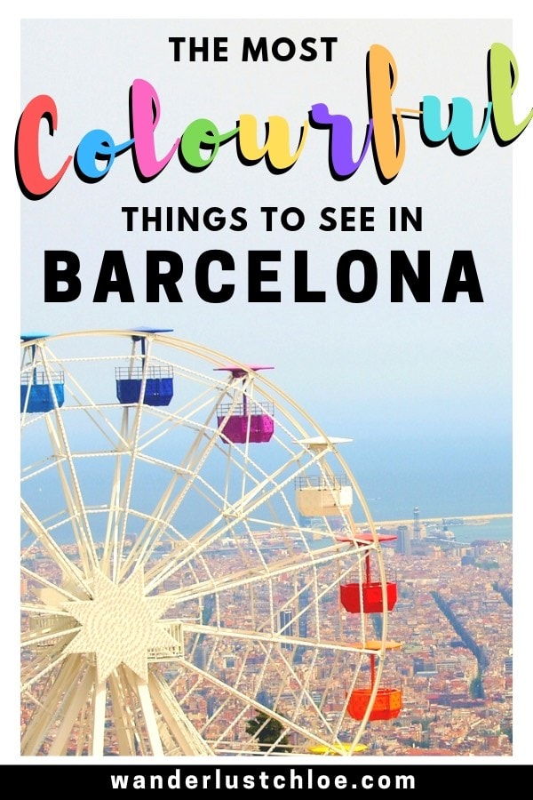 The Most Colourful Things To See In Barcelona