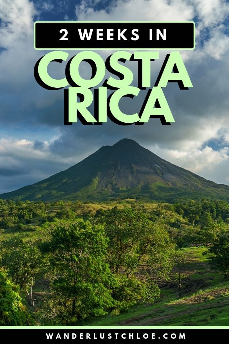 2 Weeks In Costa Rica: A Costa Rica Itinerary