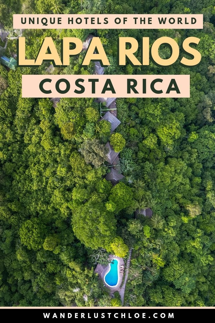 Lapa Rios, Costa Rica - Unique hotels of the world