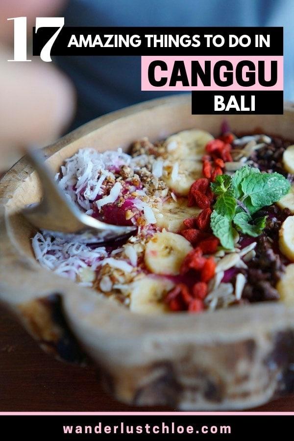 17 Things To Do In Canggu