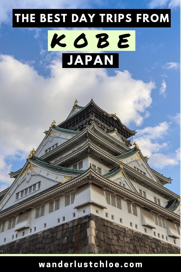 The Best Day Trips From Kobe Japan