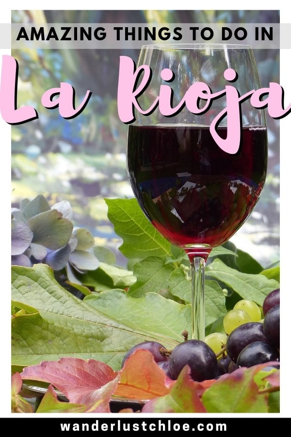 Amazing Things To Do In La Rioja Spain