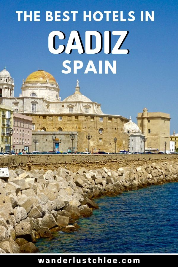 The Best Hotels In Cadiz, Spain