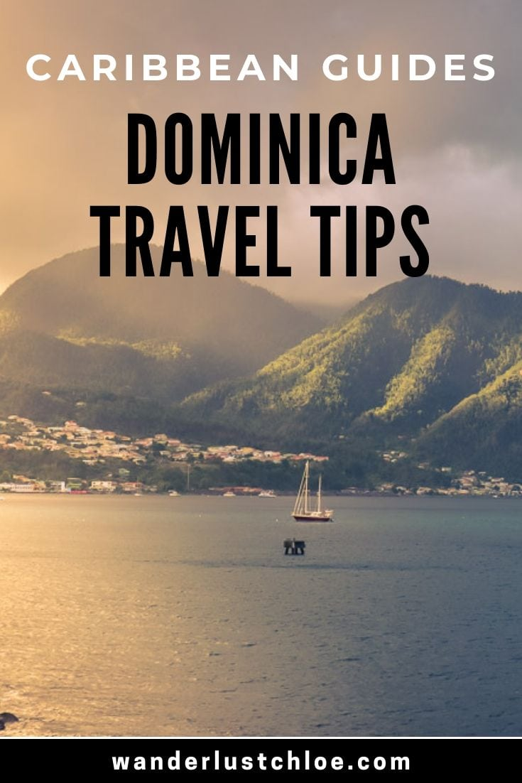 Dominica Travel Tips - Read This Before Visiting
