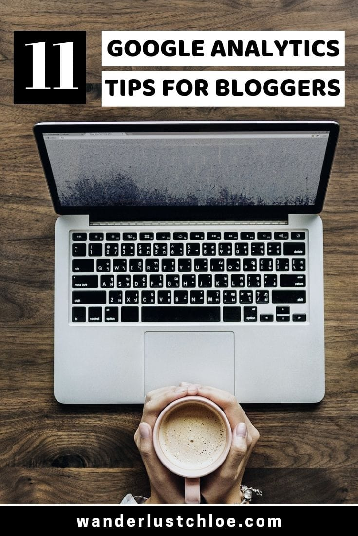 Google Analytics Tips For Bloggers