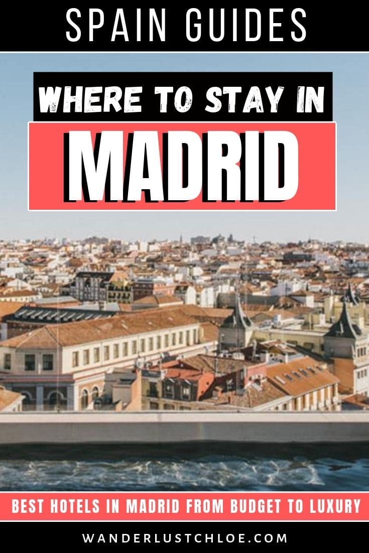 Where to stay in Madrid, Spain