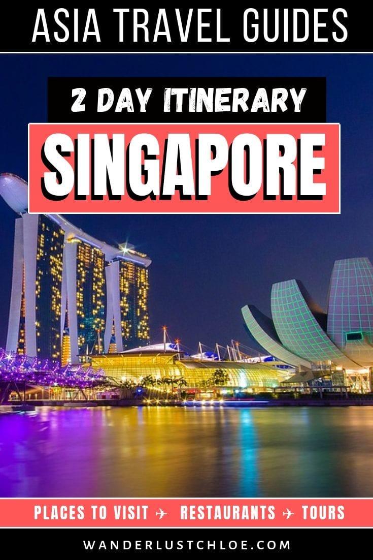 Itinéraire Singapour - 2 jours à Singapour