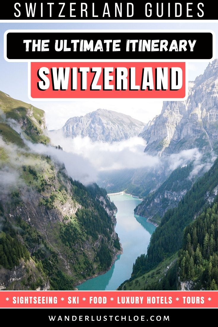 The Ultimate Switzerland Itinerary