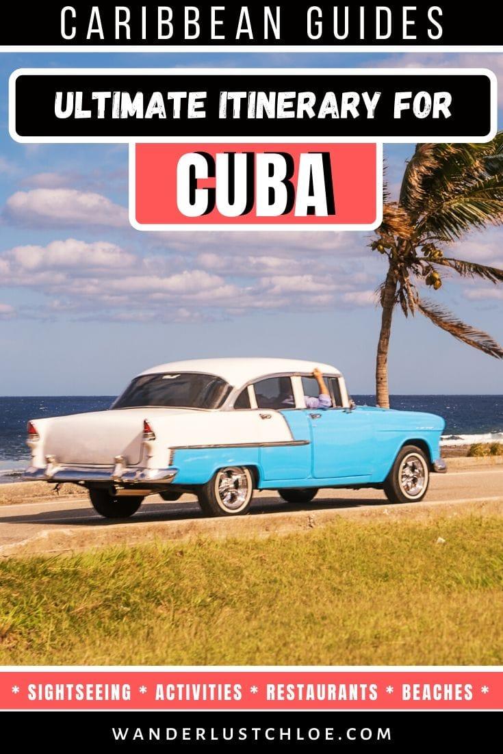 Ultimate Cuba itinerary