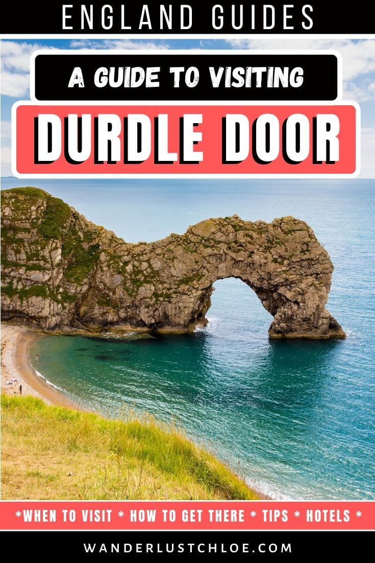A Guide To Visiting Durdle Door