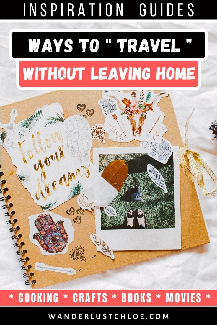 Travel without leaving home