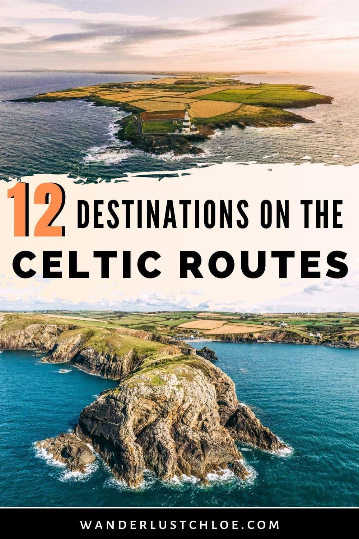 12 Must Visit Destinations On The Celtic Routes