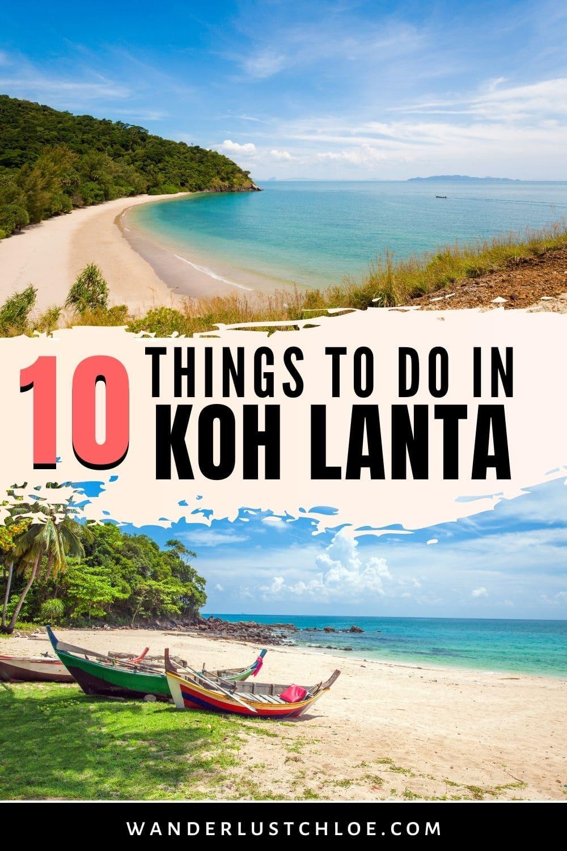 10 Things to do in Koh Lanta, Thailand