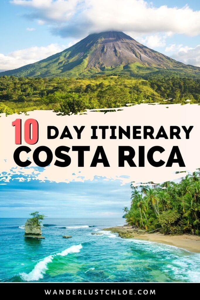10 day Costa Rica itinerary