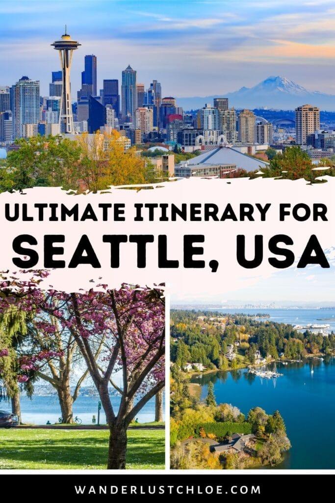 ultimate seattle itinerary